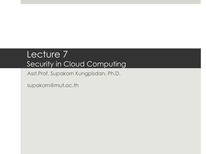 lecture 7 security in cloud computing n.