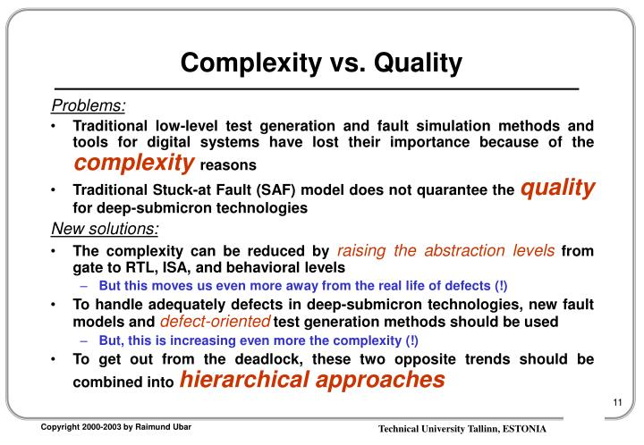 Complexity vs. Quality