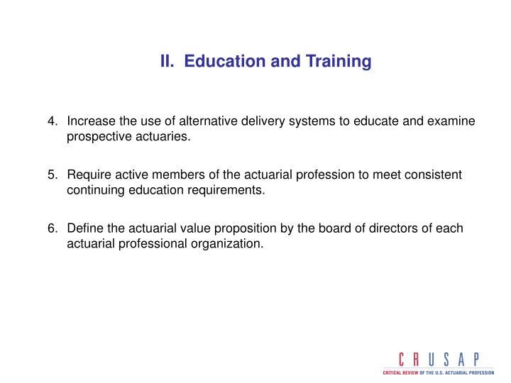 II.  Education and Training