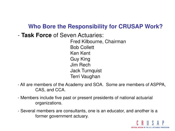 Who Bore the Responsibility for CRUSAP Work?