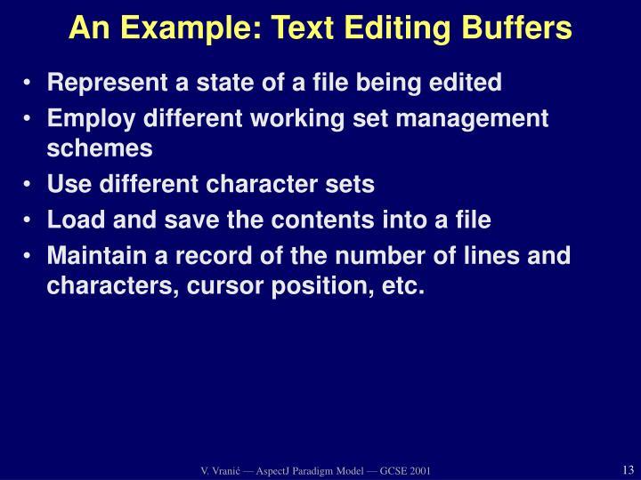 An Example: Text Editing Buffers