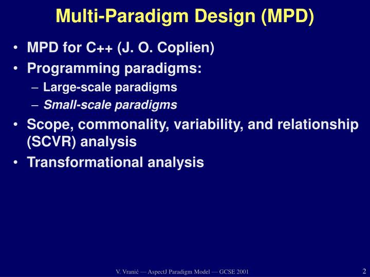 Multi paradigm design mpd