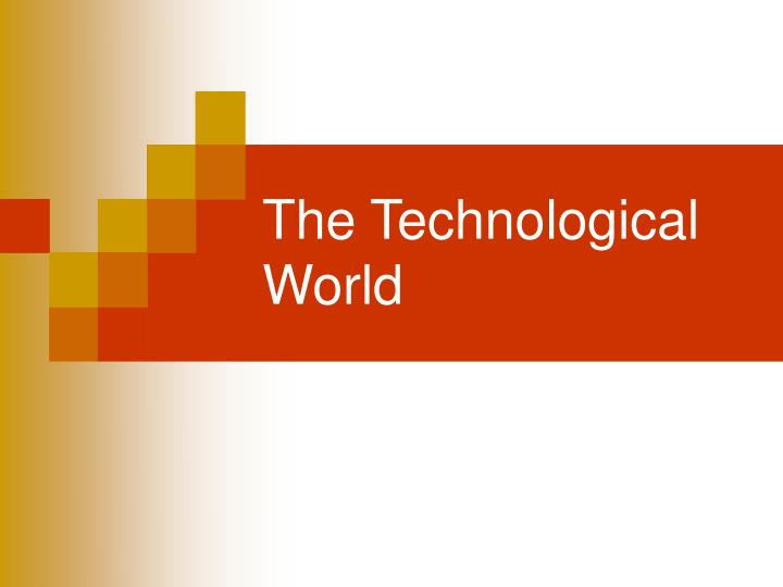 the technological world n.