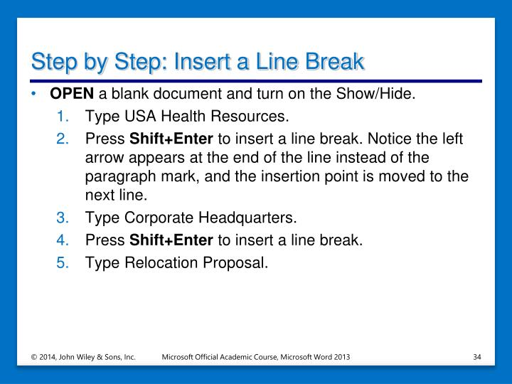 Step by Step: Insert a Line Break