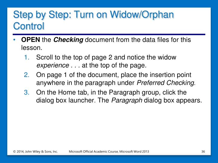 Step by Step: Turn on Widow/Orphan Control