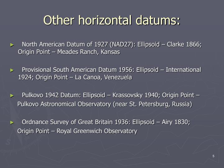 Other horizontal datums: