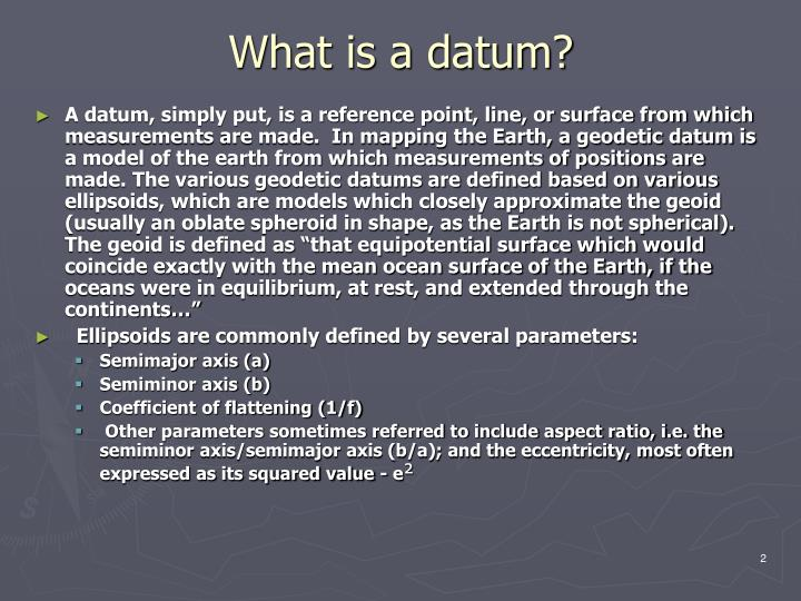 What is a datum