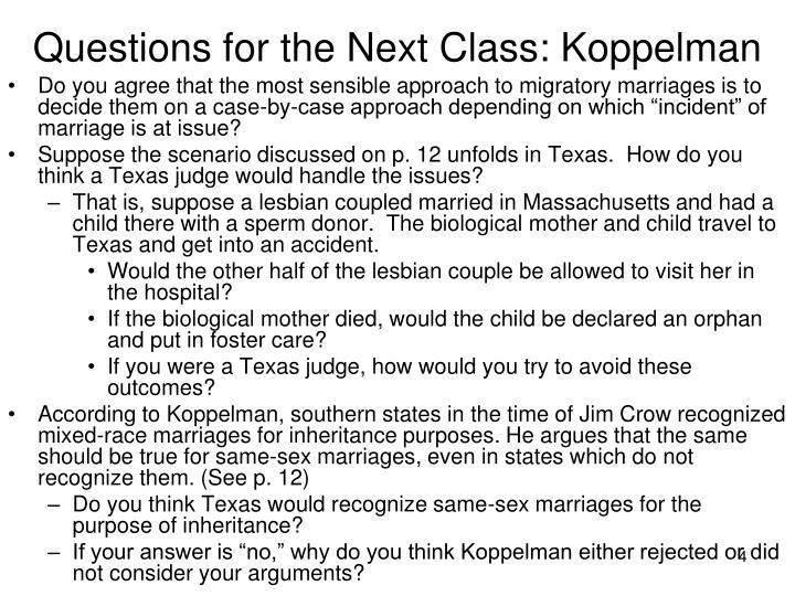 Questions for the Next Class: Koppelman