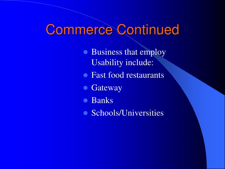 Commerce Continued