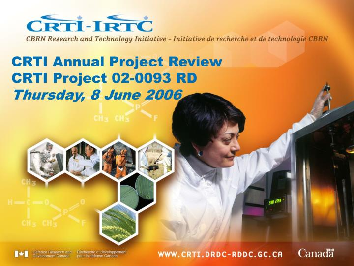 Crti annual project review crti project 02 0093 rd thursday 8 june 2006