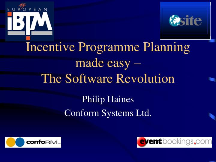 incentive programme planning made easy the software revolution n.