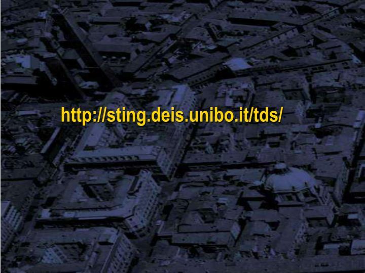 http://sting.deis.unibo.it/tds/