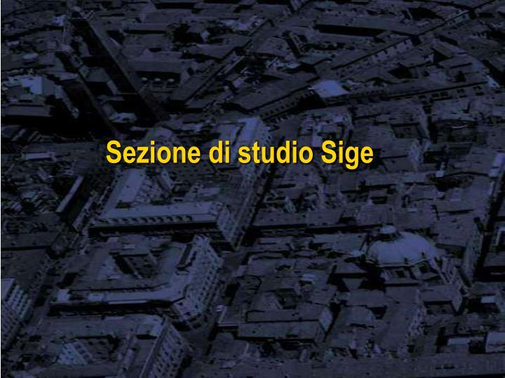 Sezione di studio Sige