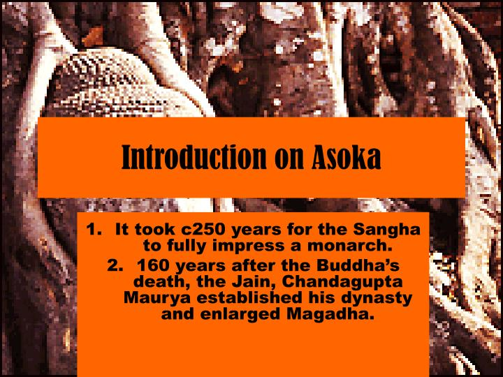 Introduction on asoka