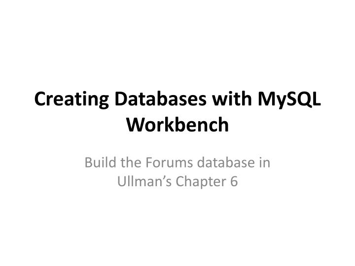 creating d atabases with mysql workbench n.