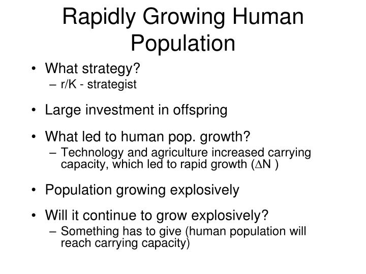 Rapidly Growing Human Population