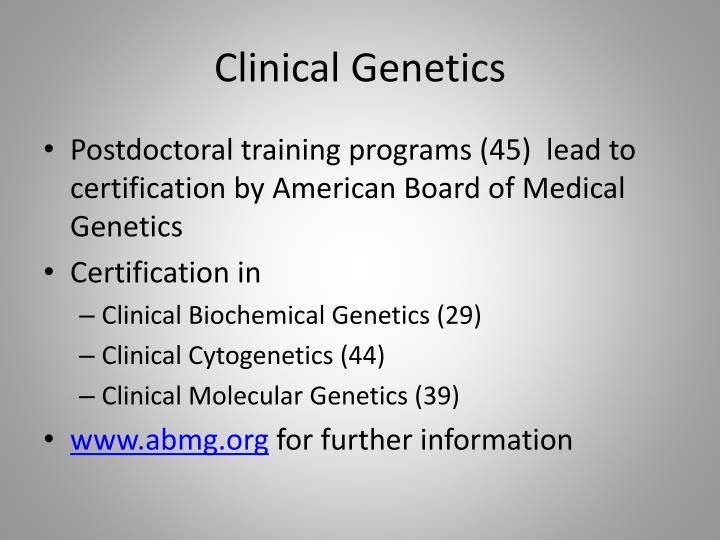 Clinical Genetics