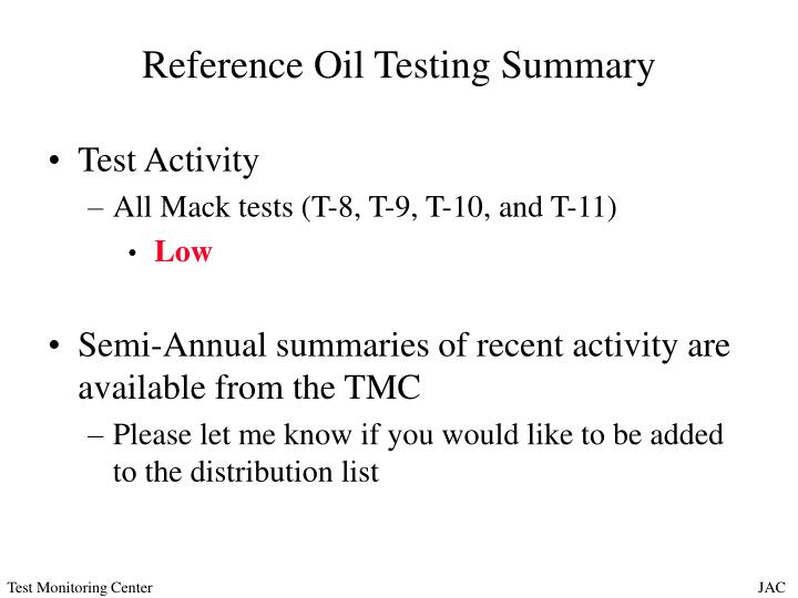 Reference oil testing summary