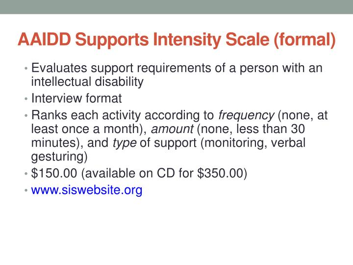 AAIDD Supports Intensity Scale (formal)