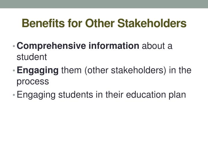 Benefits for Other Stakeholders
