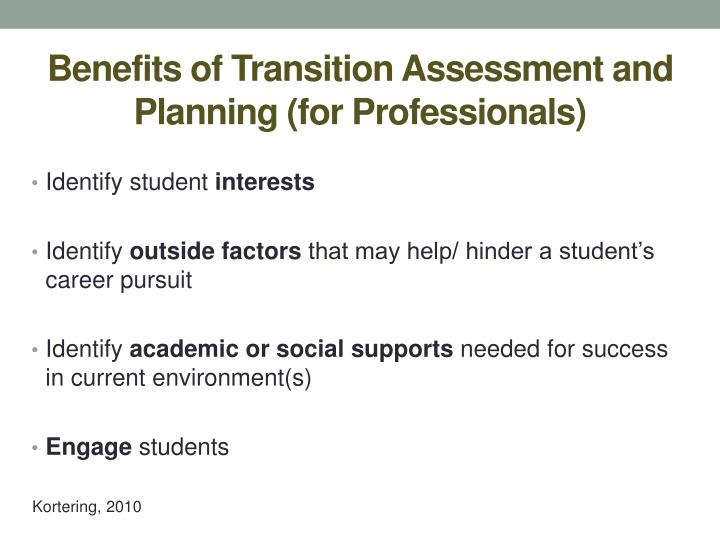 Benefits of Transition Assessment and Planning (for Professionals)
