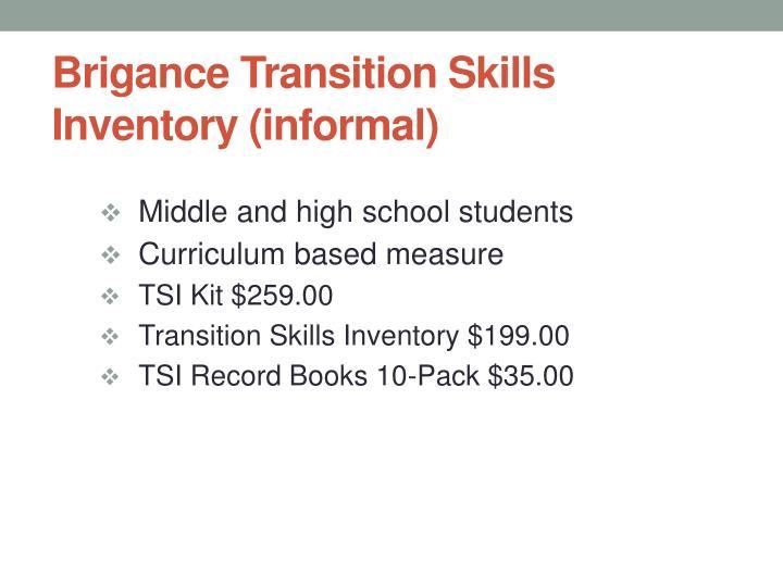 Brigance Transition Skills Inventory (informal)