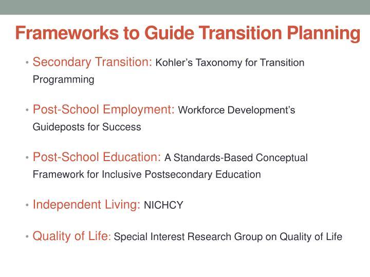 Frameworks to guide transition planning