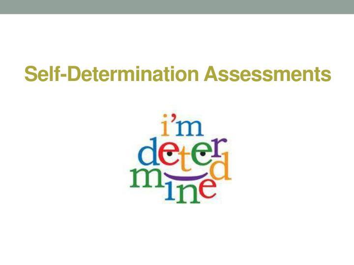 Self-Determination Assessments