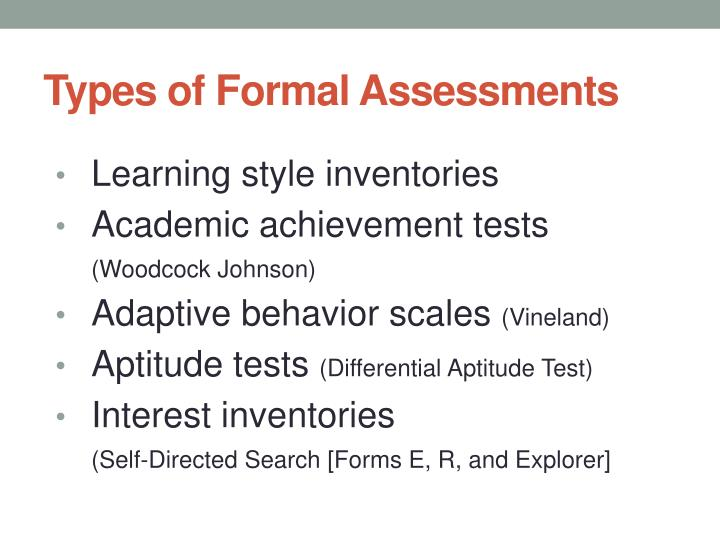 Types of Formal Assessments