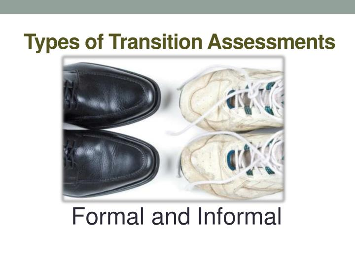Types of Transition Assessments