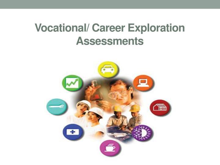 Vocational/ Career Exploration