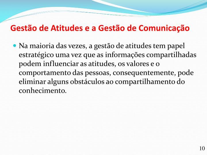 Gestão de Atitudes e a Gestão de Comunicação