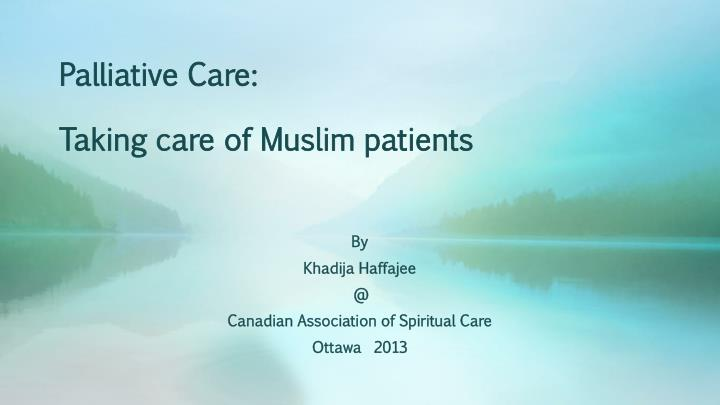 palliative care taking care of muslim patients n.