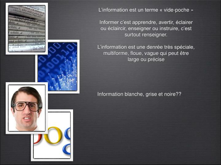 L'information est un terme «vide-poche»