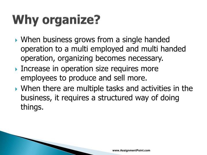 Why organize
