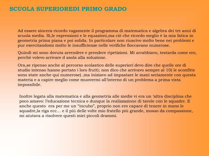 SCUOLA SUPERIOREDI PRIMO GRADO