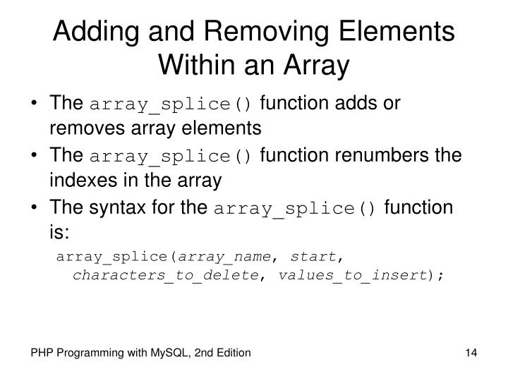 Adding and Removing Elements Within an Array