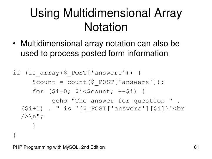 Using Multidimensional Array Notation