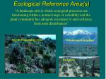 ecological reference area s