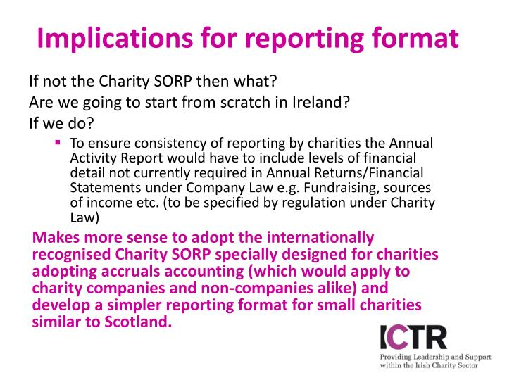 Implications for reporting format