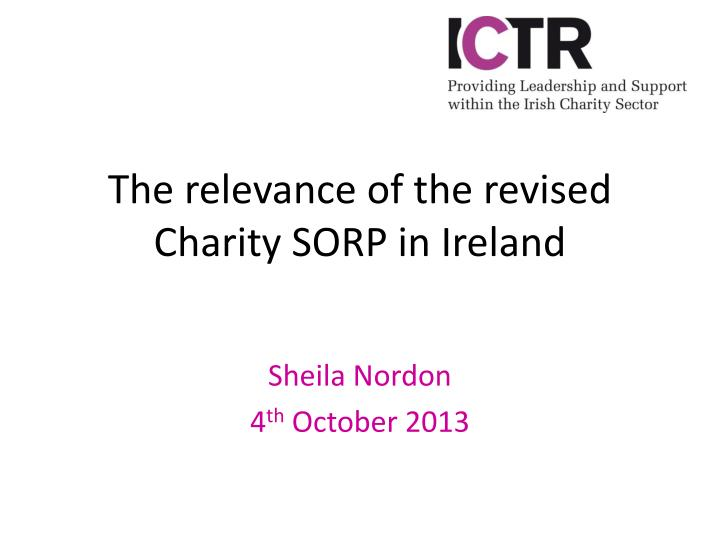 The relevance of the revised charity sorp in ireland