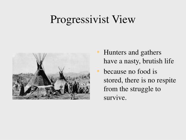 Progressivist View