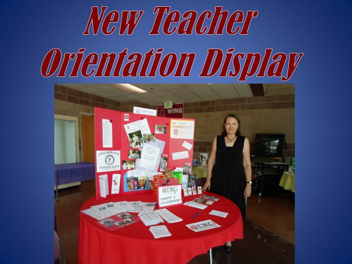 New Teacher Orientation Display