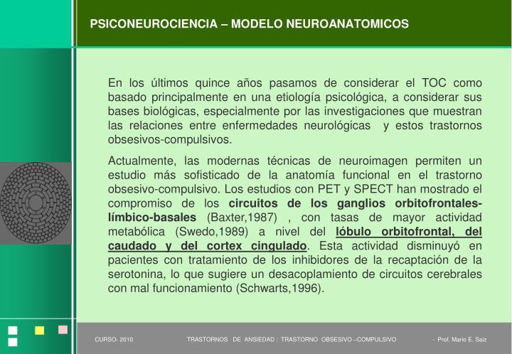 PSICONEUROCIENCIA – MODELO NEUROANATOMICOS