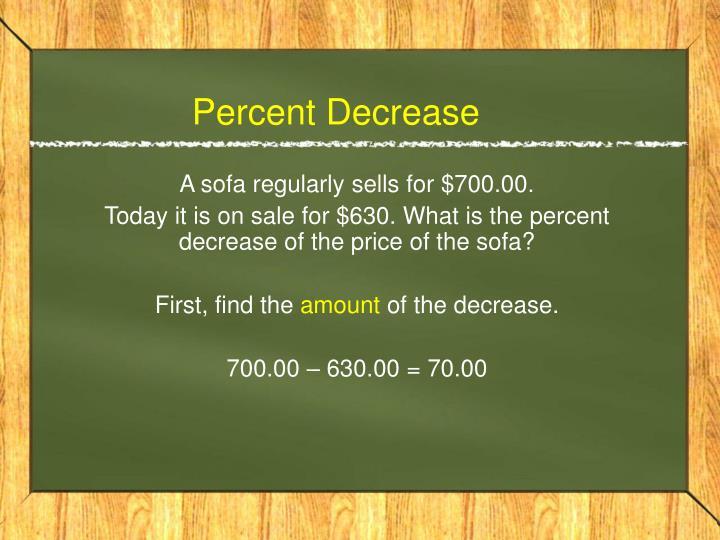Percent decrease1
