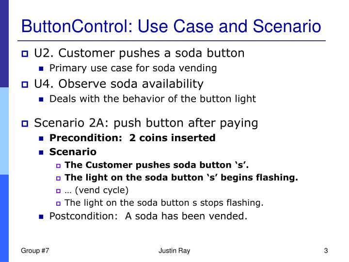 Buttoncontrol use case and scenario