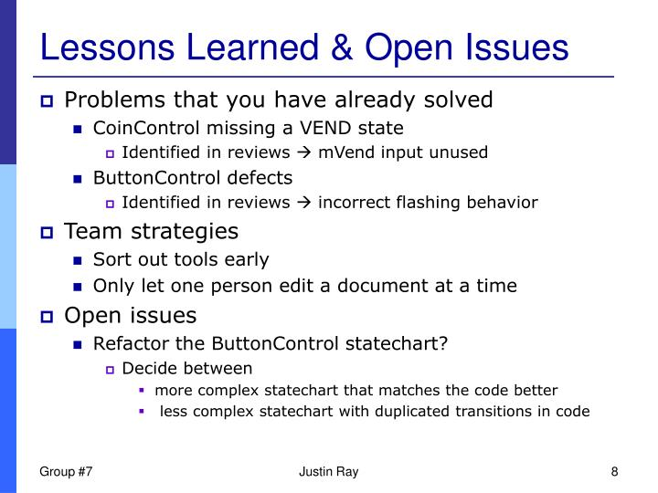 Lessons Learned & Open Issues
