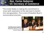 hon carlos gutierrez us secretary of commerce