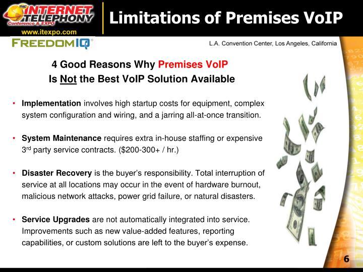 Limitations of Premises VoIP