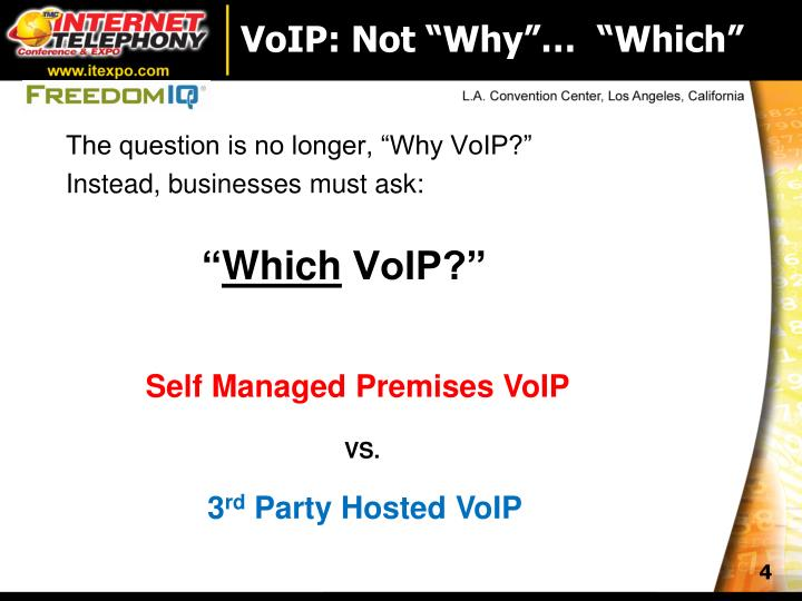"""VoIP: Not """"Why""""…  """"Which"""""""